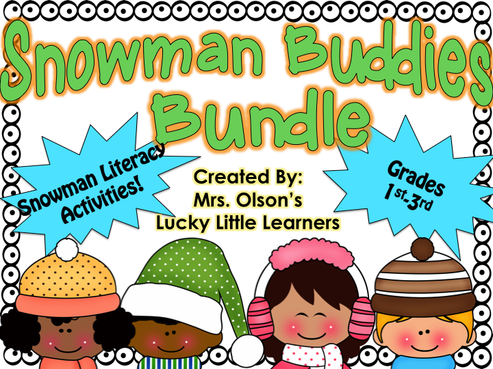 http://www.teacherspayteachers.com/Product/Snowman-Buddies-Literacy-Bundle-1070621