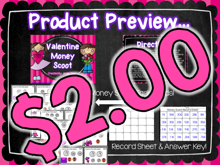 http://www.teacherspayteachers.com/Product/Valentine-Money-Scoot-1034923