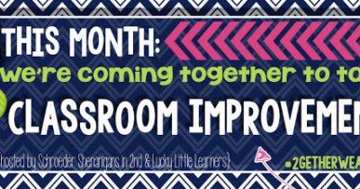 Classroom Improvements