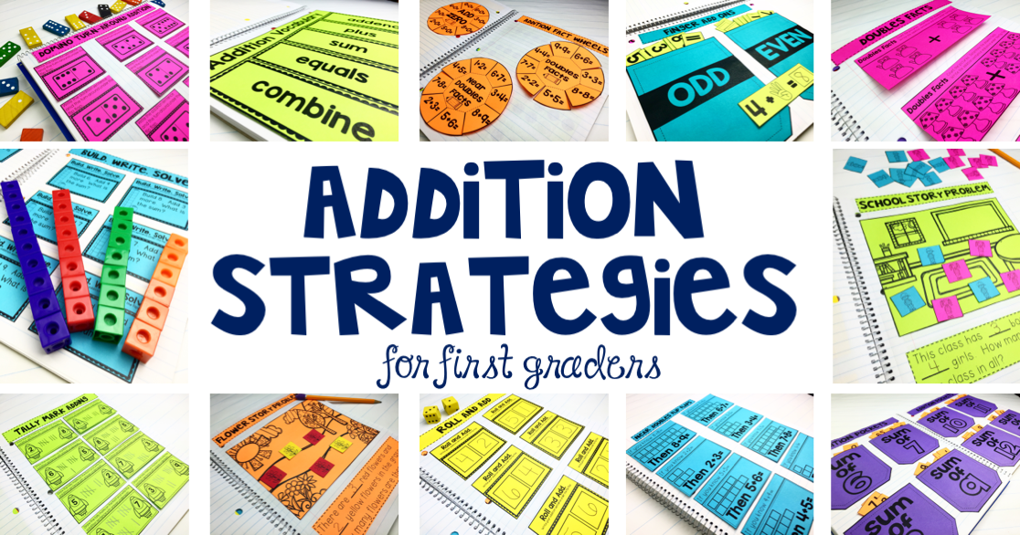 Addition Strategies For First Graders Lucky Little Learners