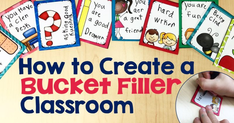 How to Create a Bucket Filler Classroom