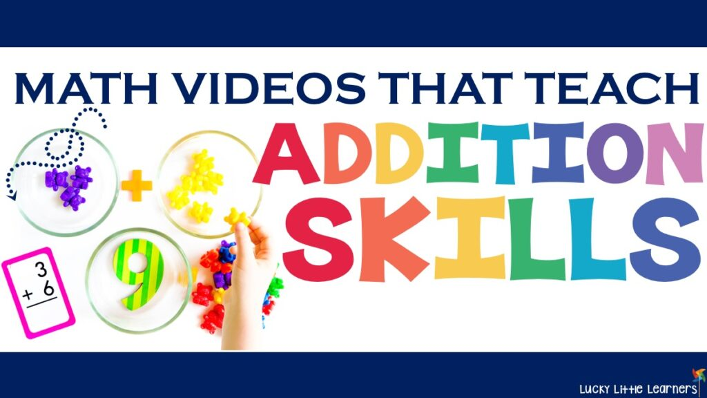 Kid Friendly Videos that Teach Addition