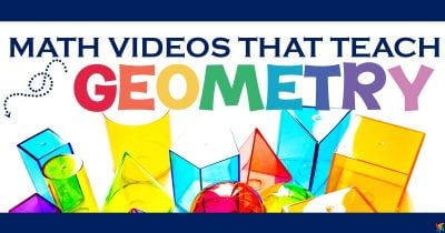 Kid Friendly Videos That Teach Geometry