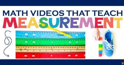 Videos That Teach Kids Measurement