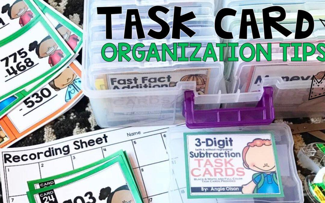 Task Card Organization Tips