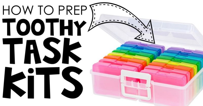 How to Prep Toothy Task Kits