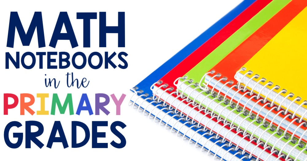 Math Notebooks in the Primary Grades