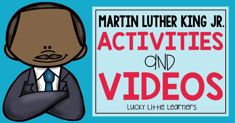 martin luther king jr day activities and videos lucky little learners