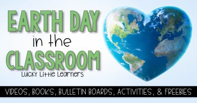 Earth Day in the Classroom