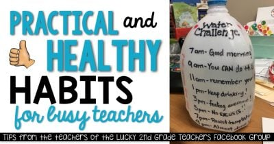 49 Practical and Healthy Habits for Busy Teachers