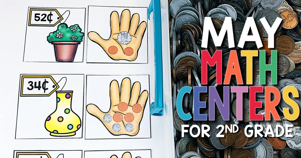May Math Centers for 2nd Grade
