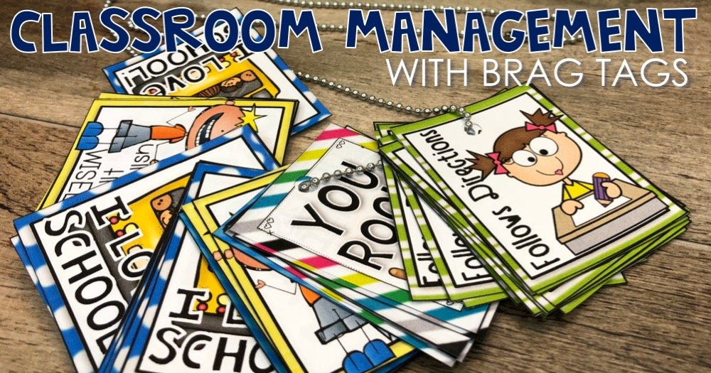 Classroom Management with Brag Tags