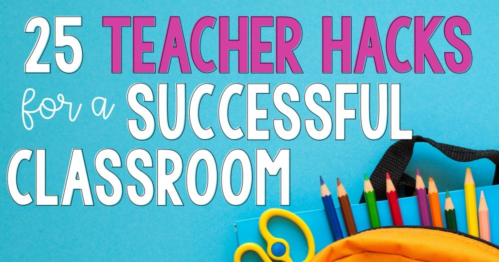 Teacher hacks can be life and time savers so the teachers from the Lucky 2nd Grade Teachers Facebook Group came up with a list of 25 teacher hacks that you must be aware of because they are going to make your life so much easier.
