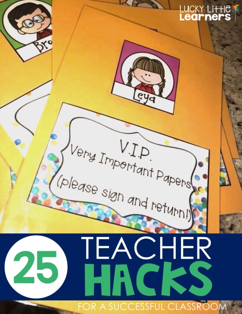 "Another teacher hack is to laminate manila envelopes at the beginning of the year for each student and mark them with a label that says ""V.I.P - Very Important Papers"". You can use this envelopes to track progress reports, report cards, etc. throughout the year."