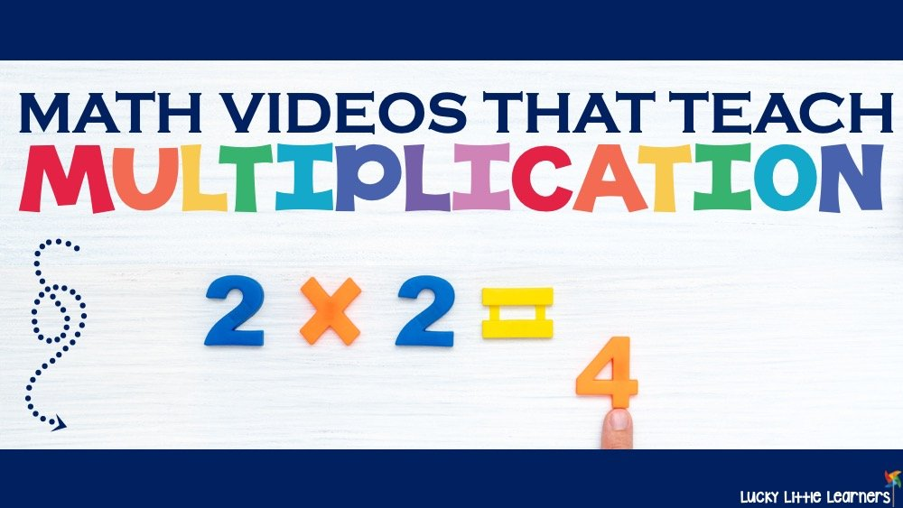 Videos that Teach Multiplication