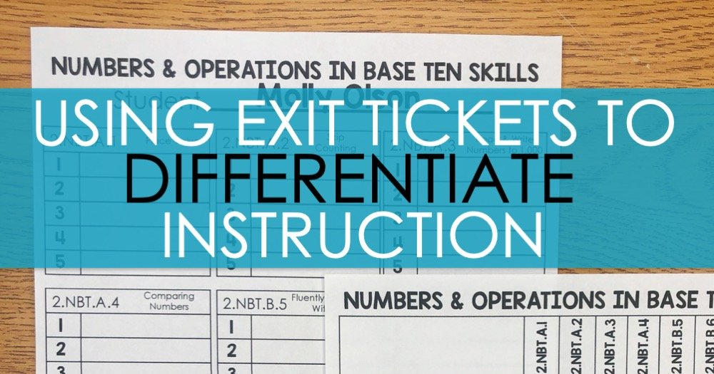 Using Exit Tickets to Differentiate Instruction