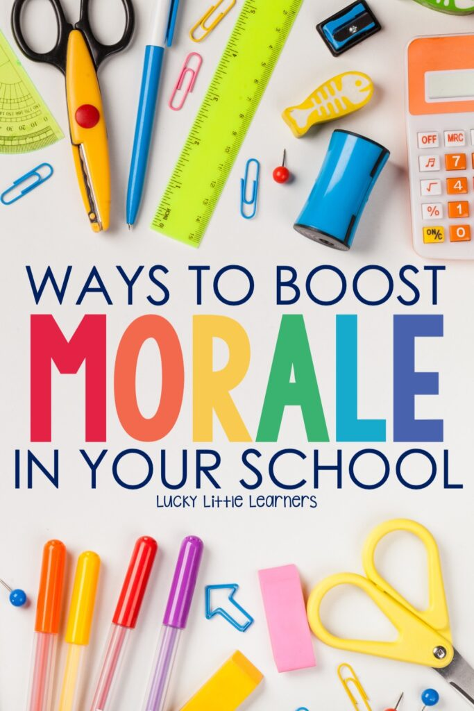 Those darn teacher blues...you know what I'm talking about!  There are just certain times of the year where the morale in your school seems low and everyone needs a little boost.  Here are some ideas that you can bring into your school!