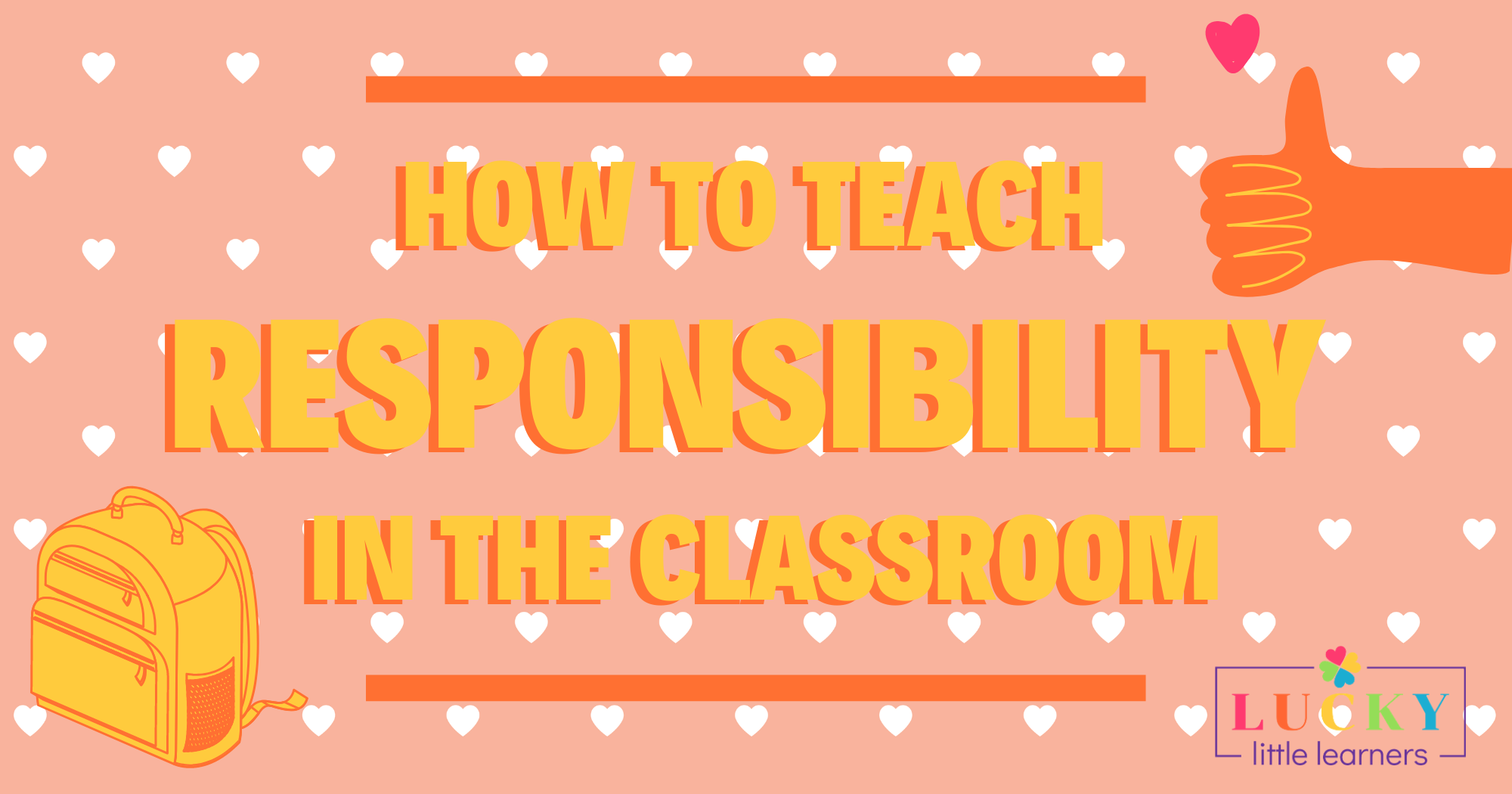 How to Teach Responsibility in the Classroom