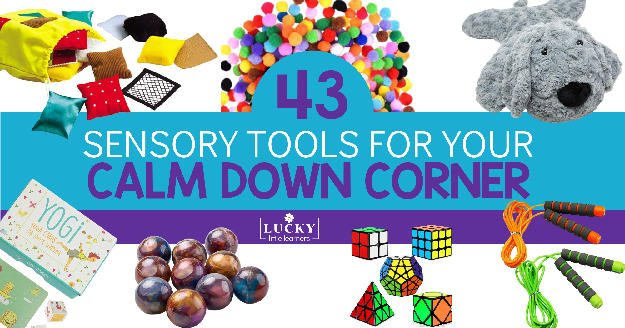 The Best Sensory Tools for Your Calm Down Corner