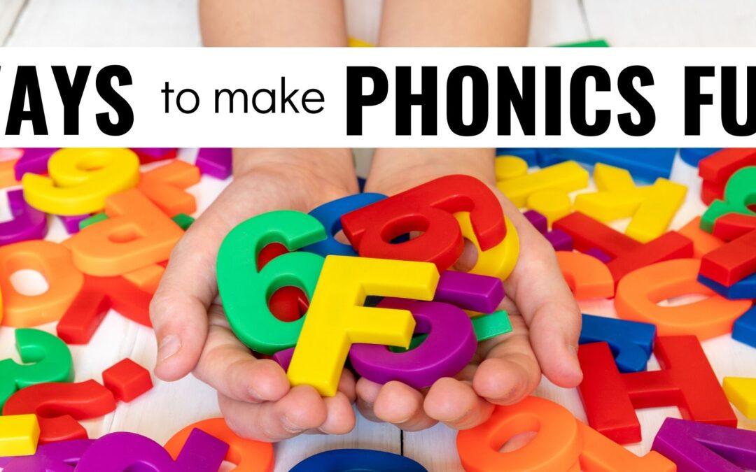 7 Ways to Make Phonics Fun