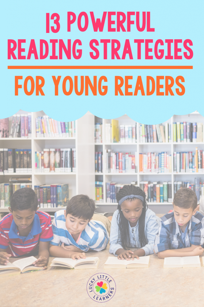 Teaching students these 13 powerful reading strategies is an essential part of learning how to read successfully.  This is a great list for you to be teaching your young readers during guided reading and read alouds every day.