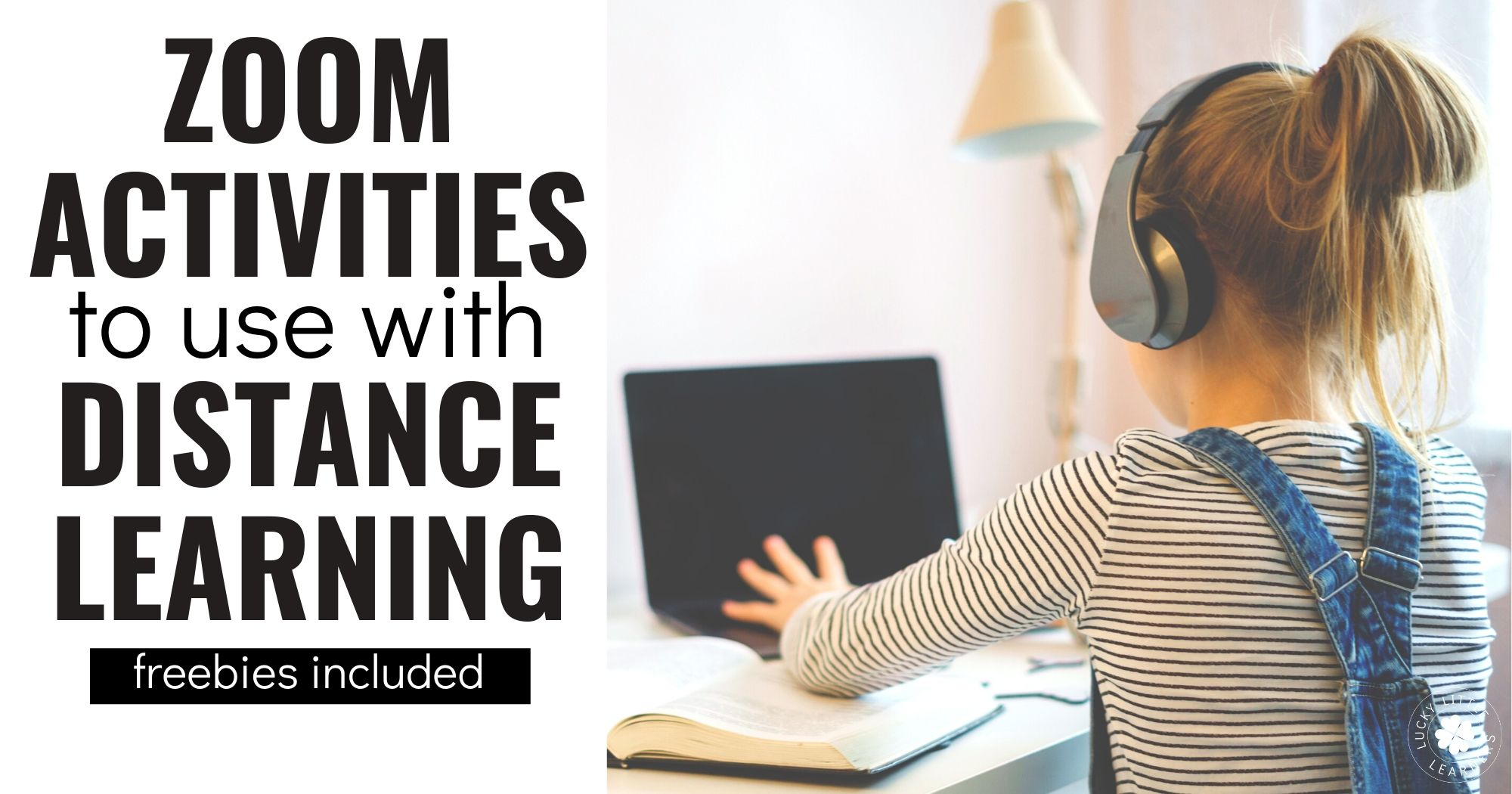 Zoom Activities To Use With Distance Learning Lucky Little Learners