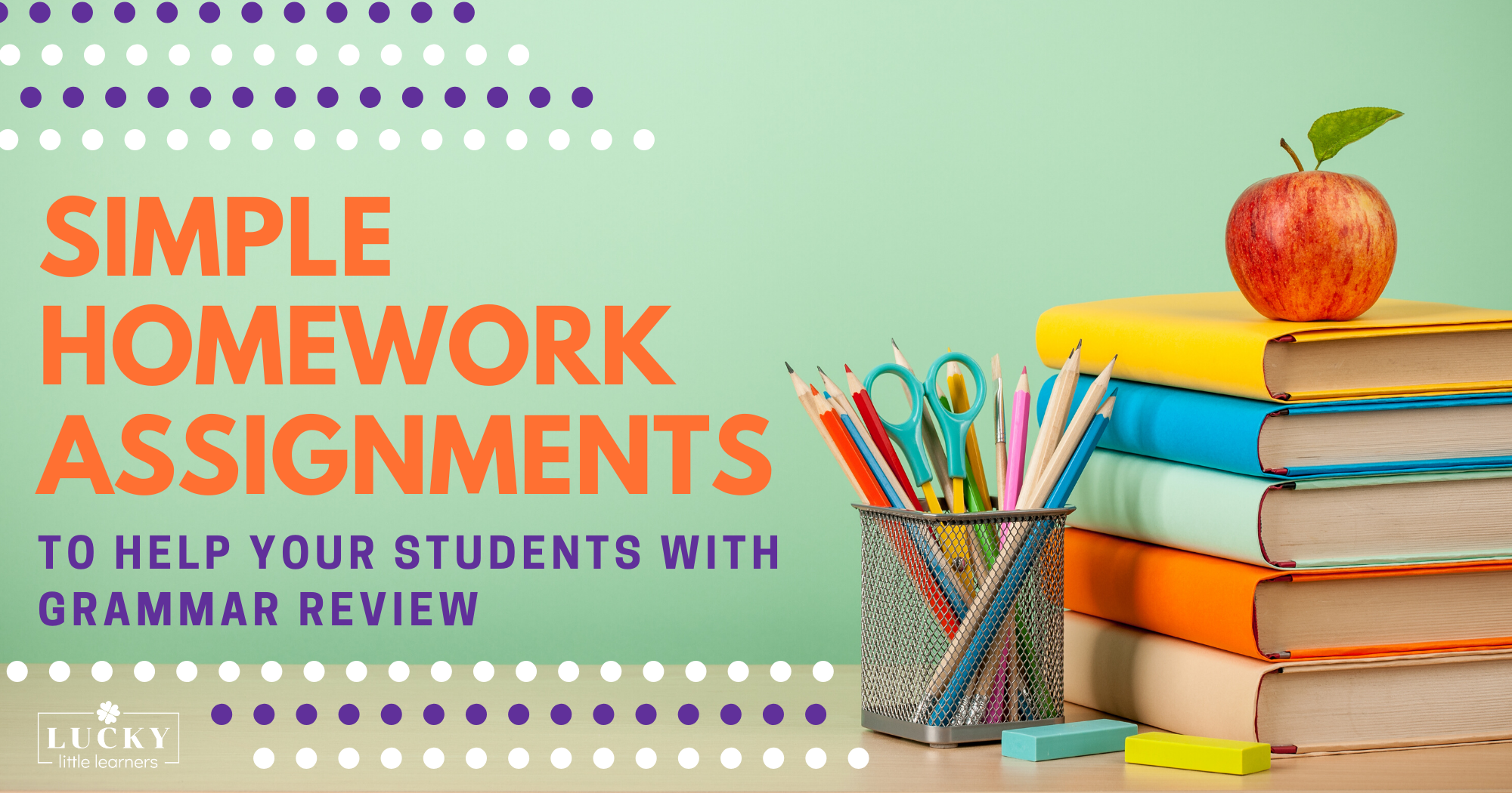 Simple Homework Assignments to Help Your Students with Grammar Review