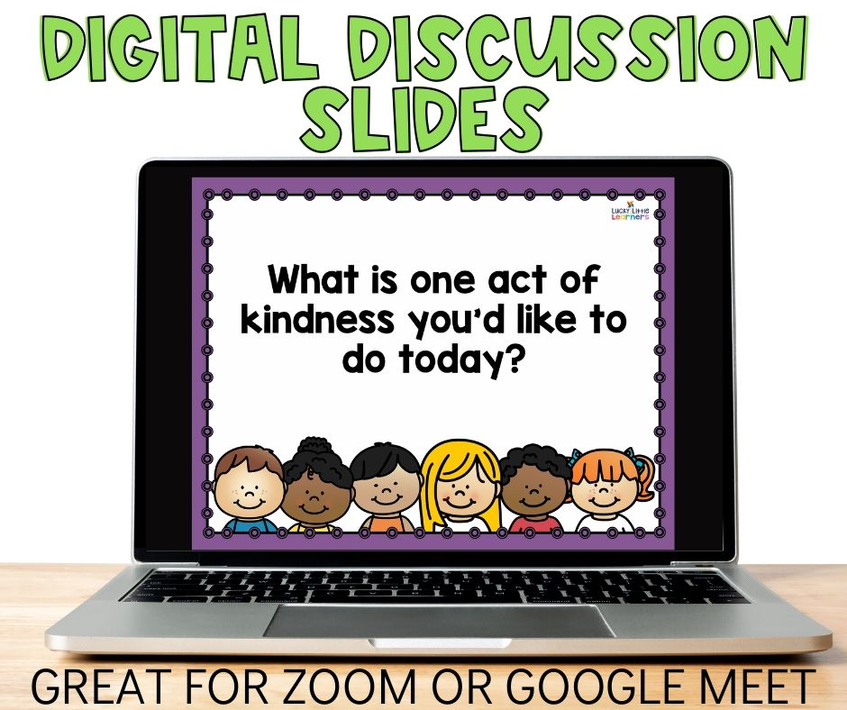 Morning Meeting is the best way to start the school day. Morning meetings set the tone for respectful learning, establish a climate of trust, motivate students to feel significant, create empathy, encourage collaboration, and support social emotional and academic learning.  These digital discussion slides are a perfect tool to lead morning meeting both in the classroom and during distance learning.
