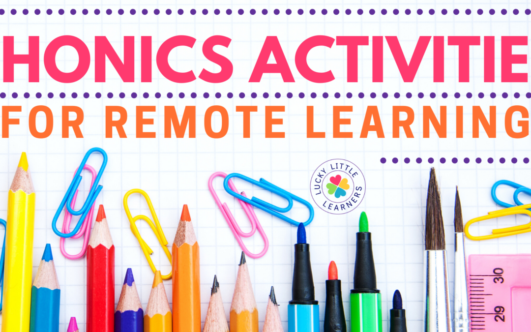 Phonics Activities for Remote Learning