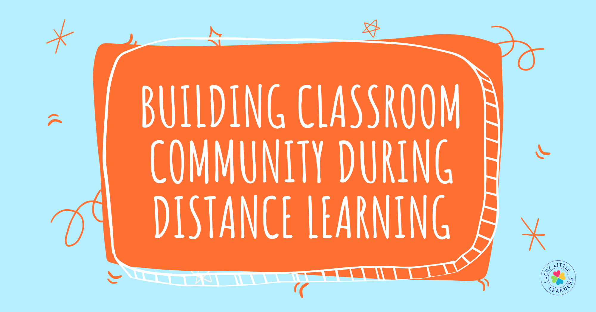 Building Classroom Community during Distance Learning