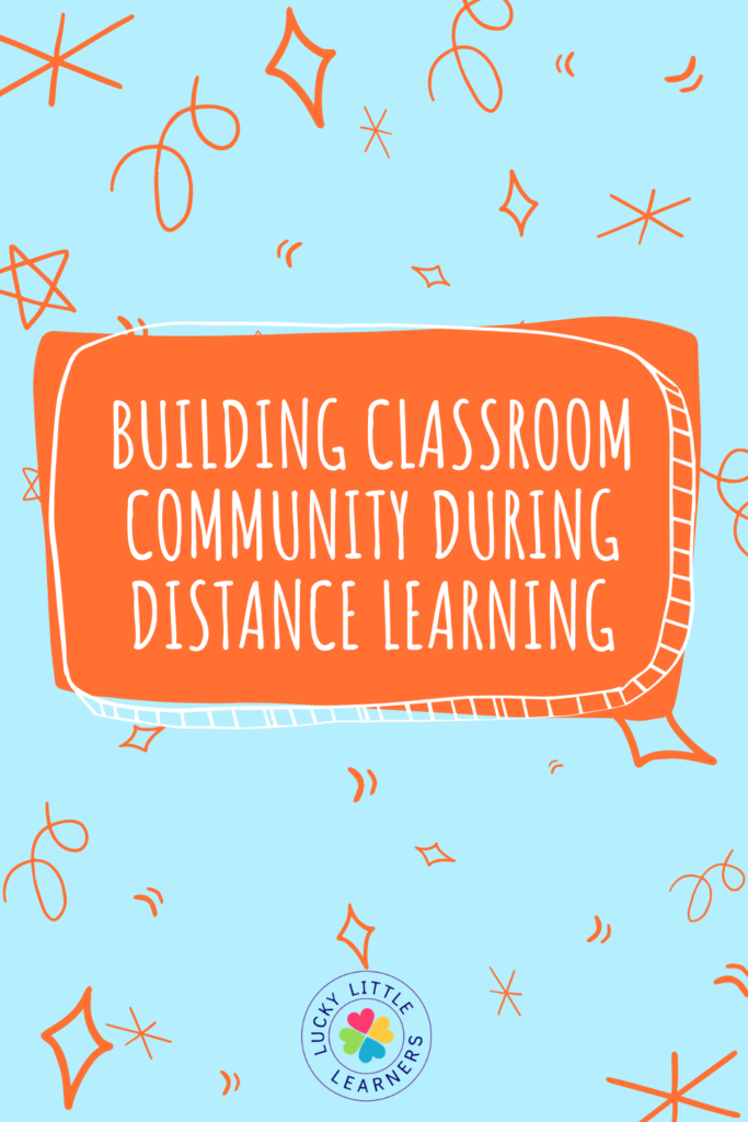 Although all teachers would prefer to share the same four walls with their students, it IS possible to build classroom community while distance learning. Below are some tips & tricks to try to keep and establish your classroom family feel should we need to close our schools once again.