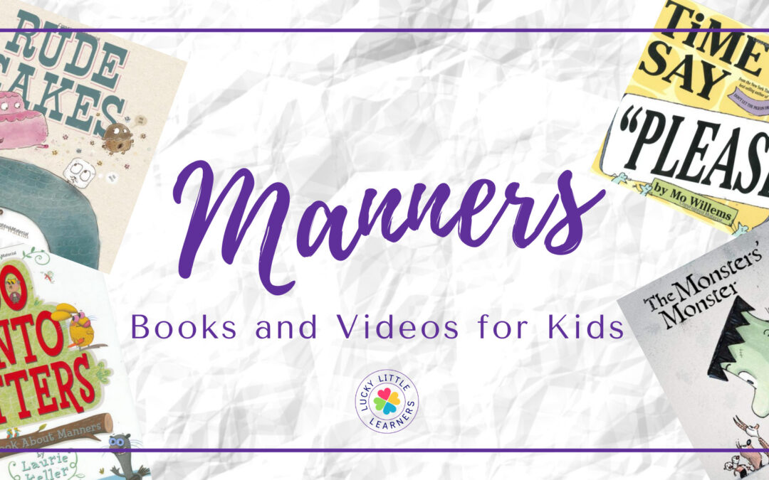 Must-Have Books and Videos About Manners