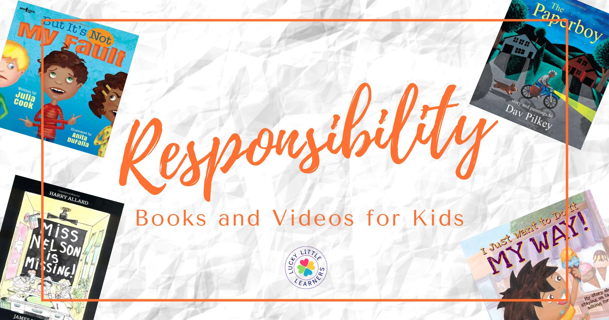 Must-Have Children's Books and Videos About Responsibility