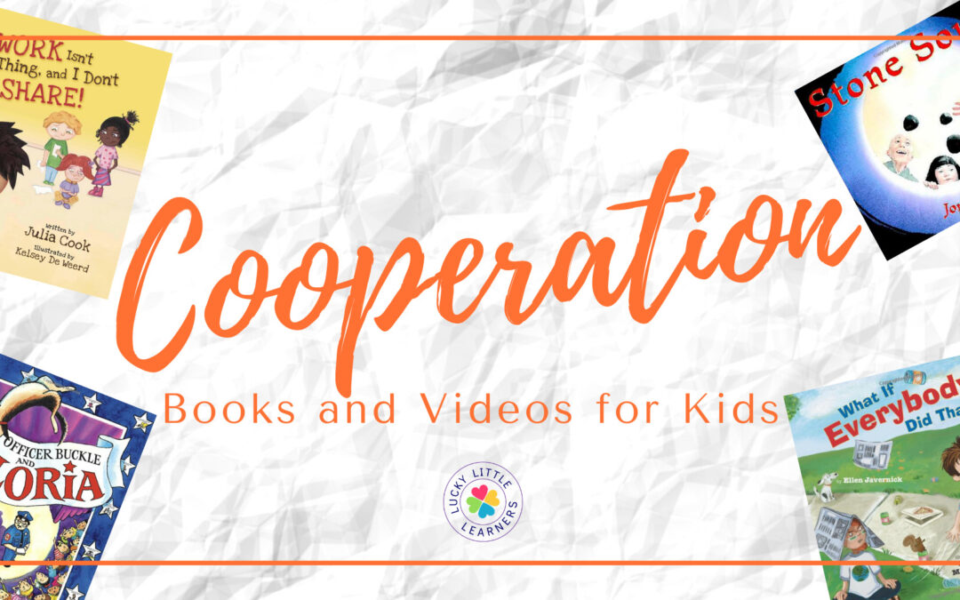 Must-Have Children's Books and Videos About Cooperation