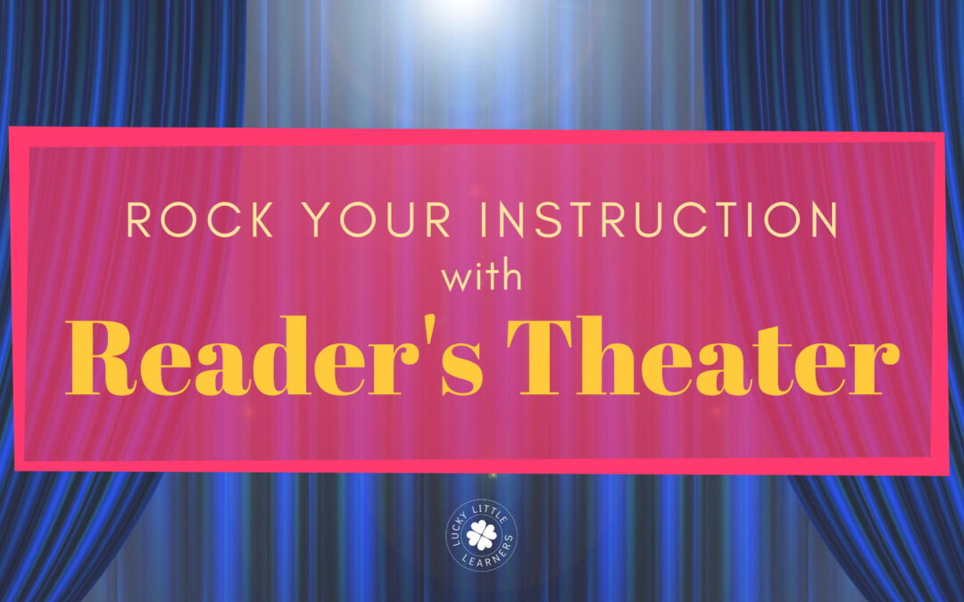 Rock your Instruction with Reader's Theater