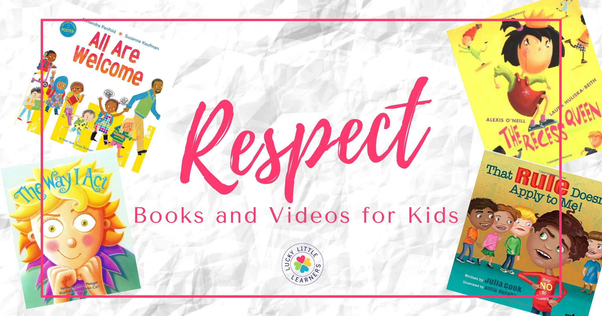 Must-Have Children's Books and Videos About Respect