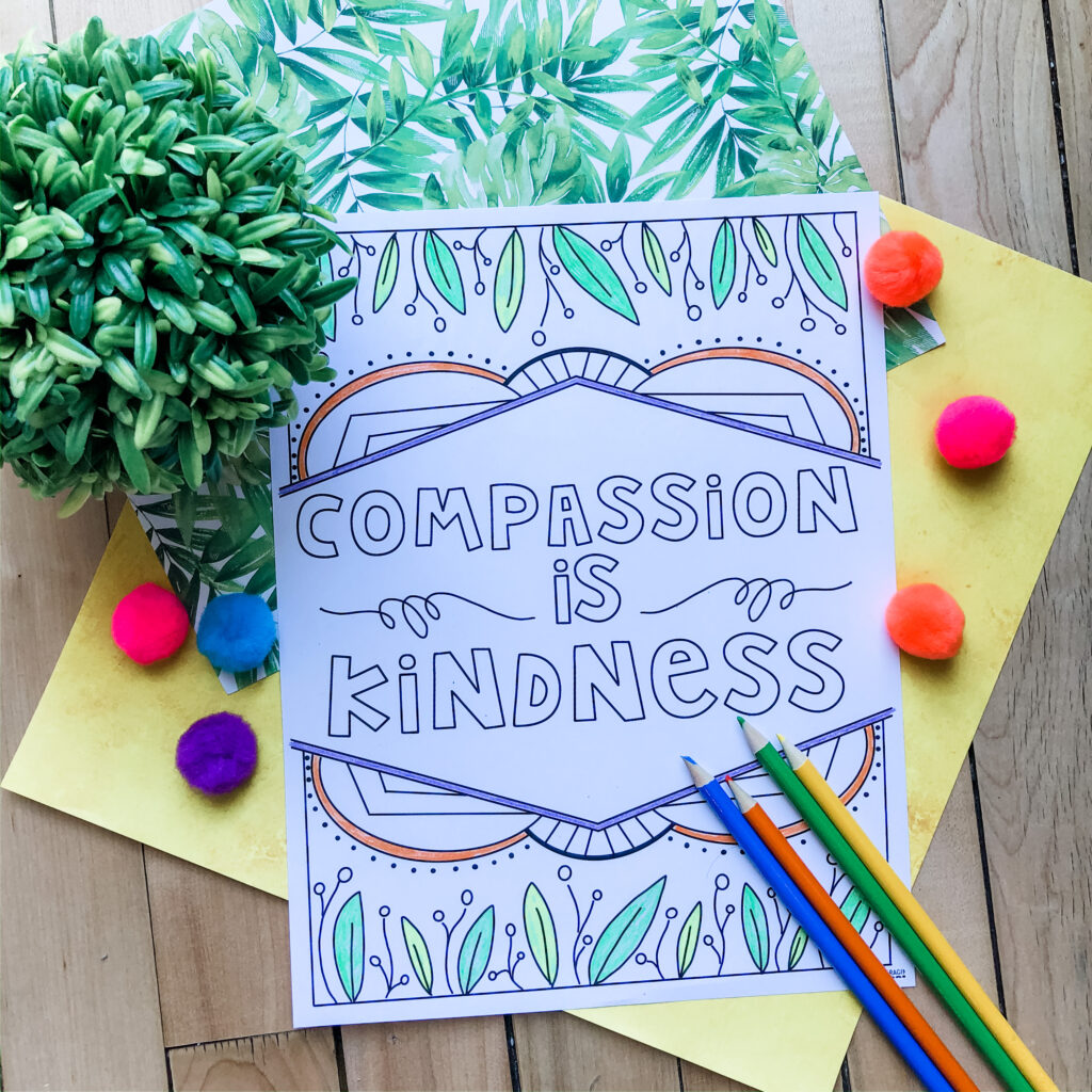 We have created a Compassion coloring page for your students to use during their spare time, during a read aloud, or even as a reward.  There are three versions with different fonts.  We hope you like it!