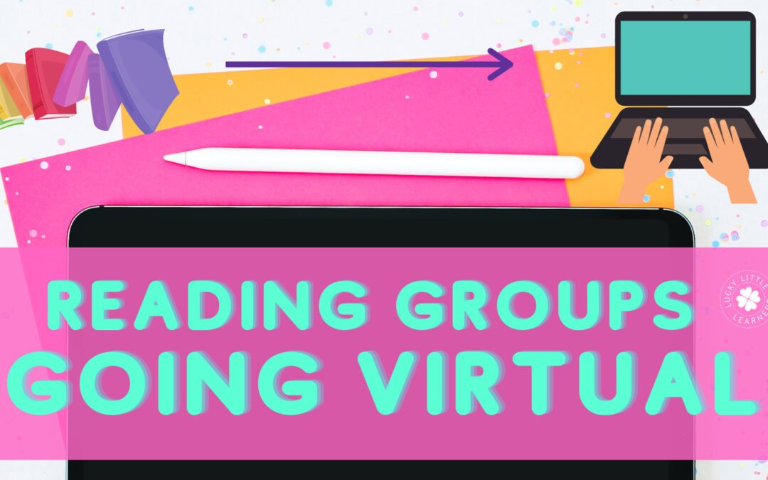 Reading Groups-Going Virtual!