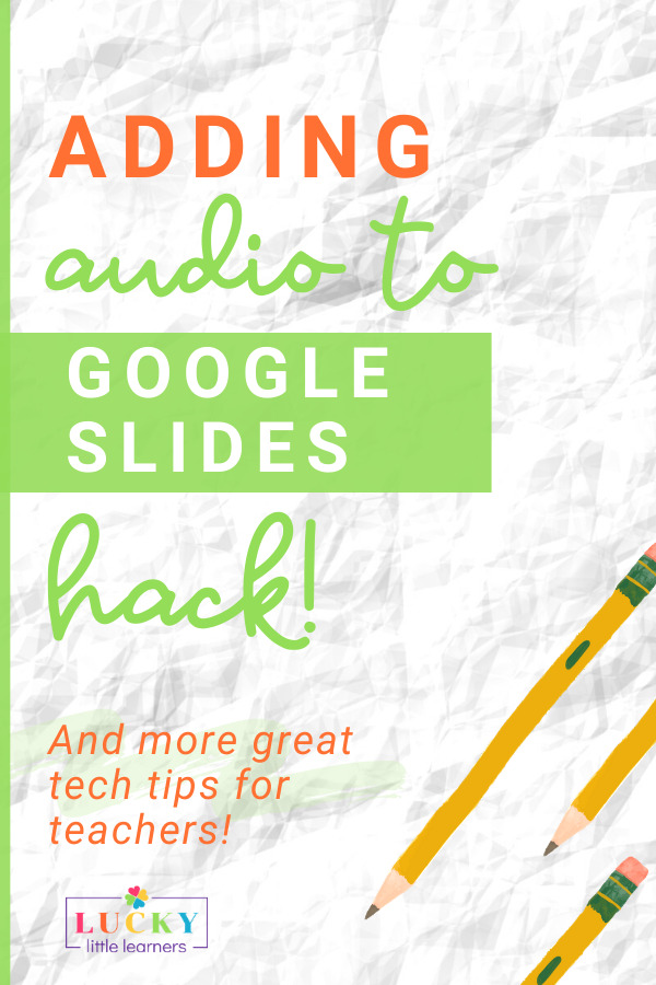Google is my go-to for classroom tech! Delivering lessons and assignments on Google Slides is so simple, but it's important to give verbal instruction for our auditory lucky little learners. Of course, it's also nice for your distance learners to hear your voice when they're away from you in the physical classroom. In addition, adding audio to Google Slides also helps with accessibility for visually impaired students. Learn how to add audio to Google Slides with these simple steps!