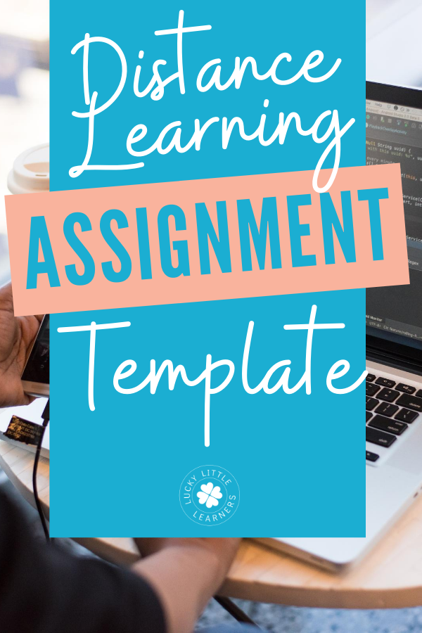 Distance teaching is hard! We get it! Let us take away half the work. Check out this free (editable) distance learning daily assignment template AND tips on how to use it.