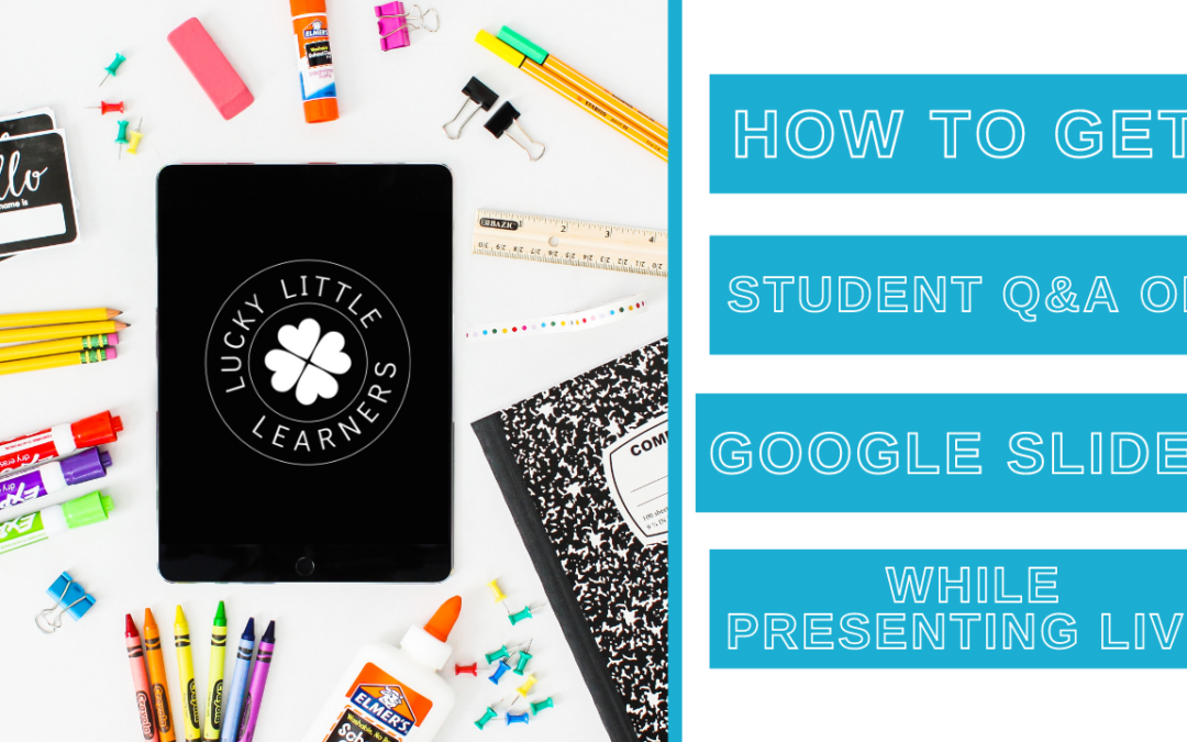 Using the Q&A Feature on Google Slides