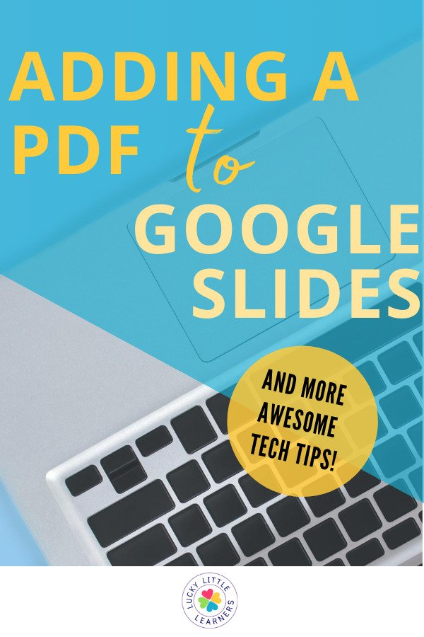Here are the EASY steps for adding a PDF to Google Slides so students can add writing, shapes, text, and more!