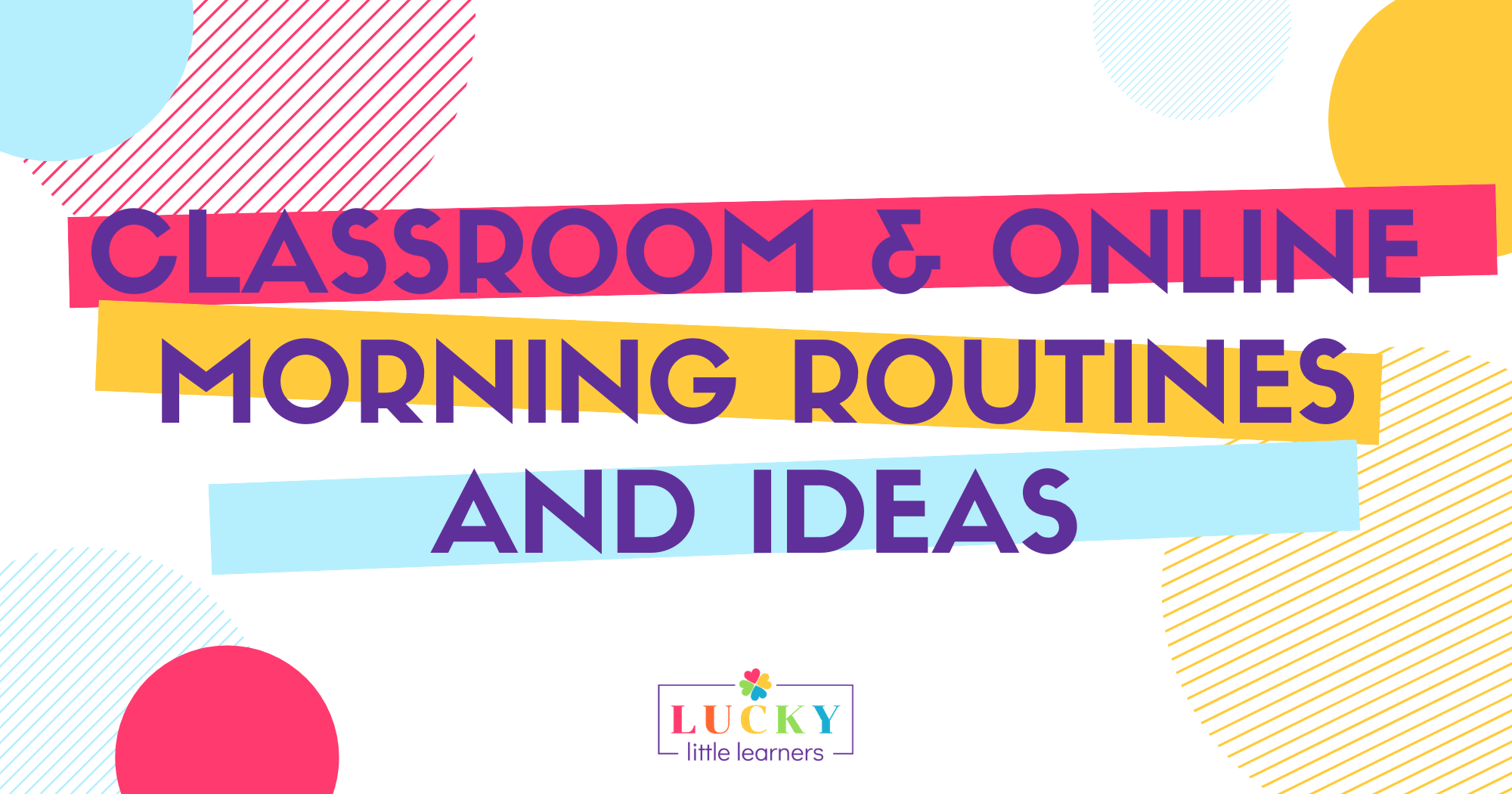 Classroom and Online Morning Routines and Ideas