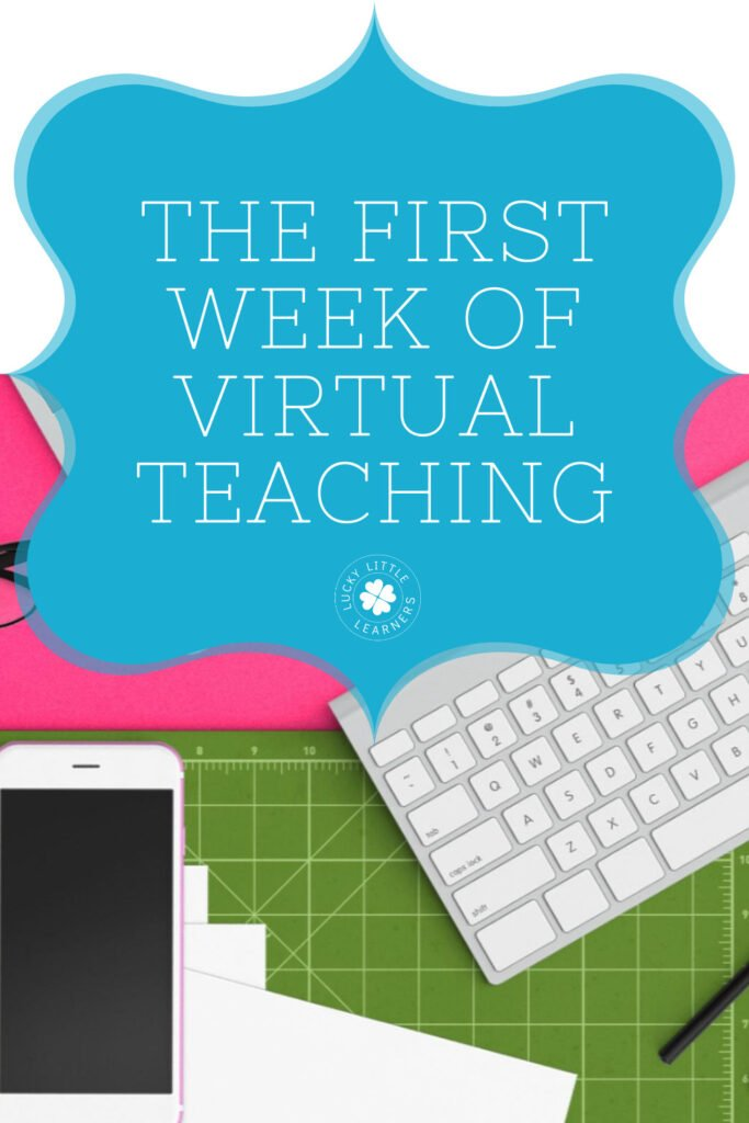 The first week of virtual teaching is stressful.  Here are some great ideas and a sample schedule to get you started.