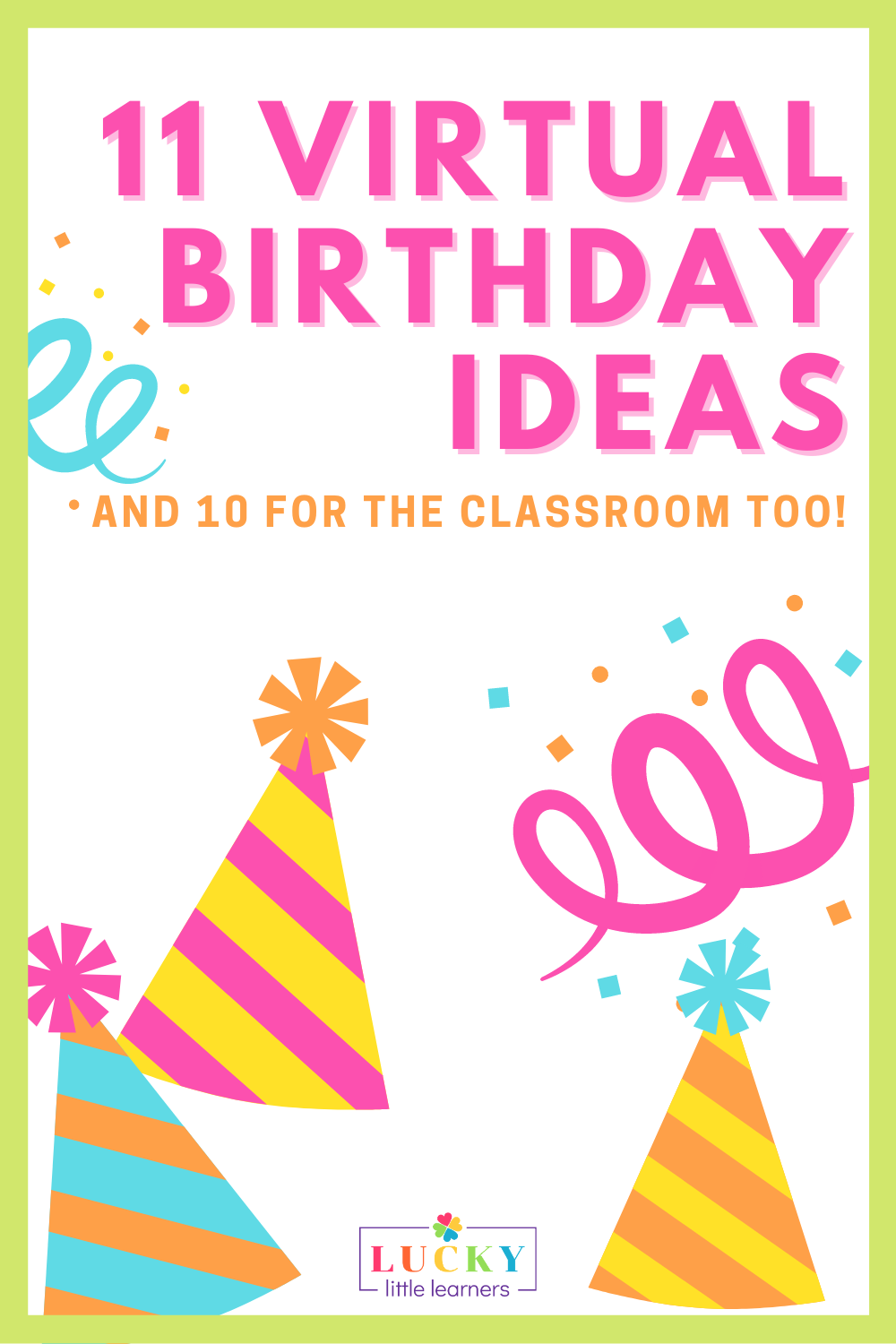 11 Virtual Birthday Ideas | Whether you are teaching virtually or in person, it is SO important to celebrate those student birthdays!