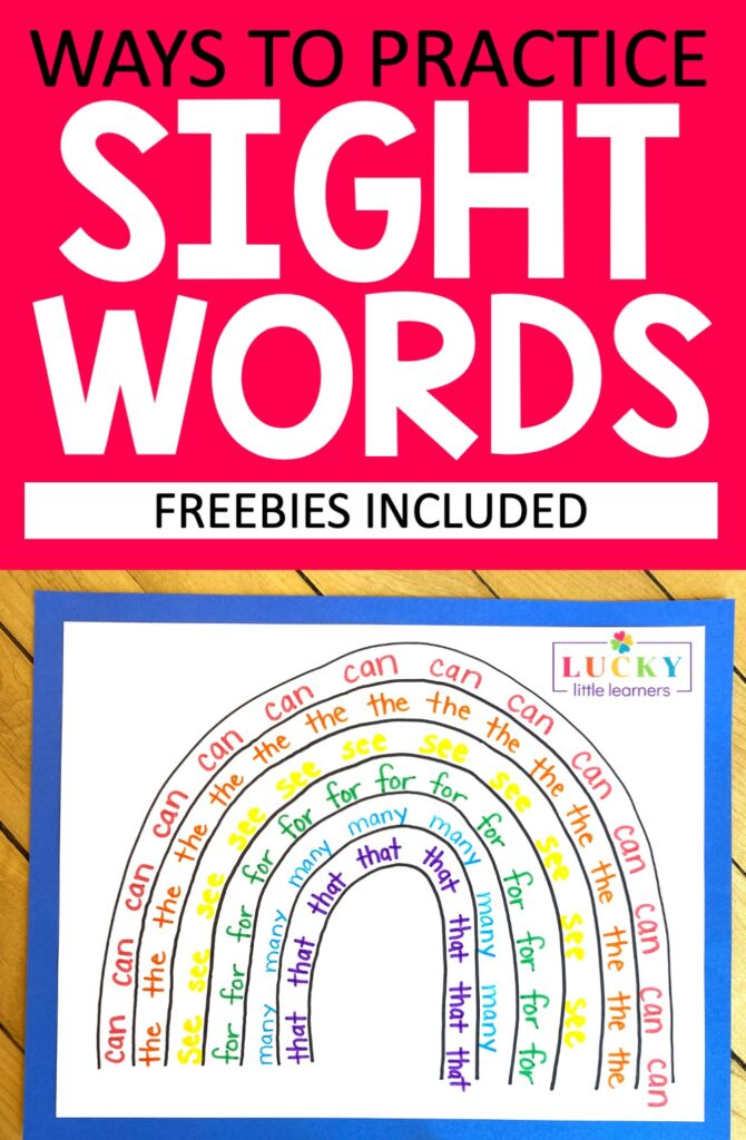 Kids will love writing their sight words in each color of the rainbow. You can offer rainbow templates with arched lines and crayons, colored pencils, or markers for writing. Or, you can offer a multi-column template, and have kids write one sight word down each column multiple times in each of the colors of a rainbow.
