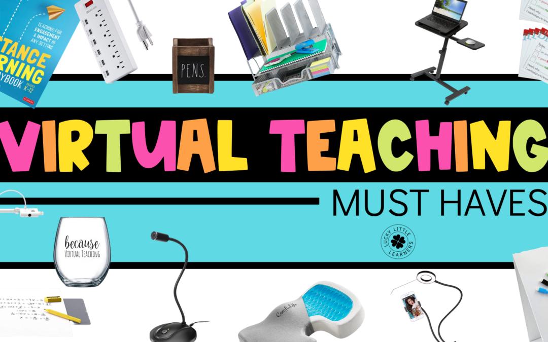 Virtual Teaching Must Haves