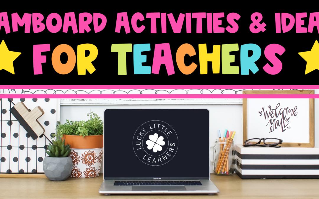 Jamboard Ideas and Activities for Teachers