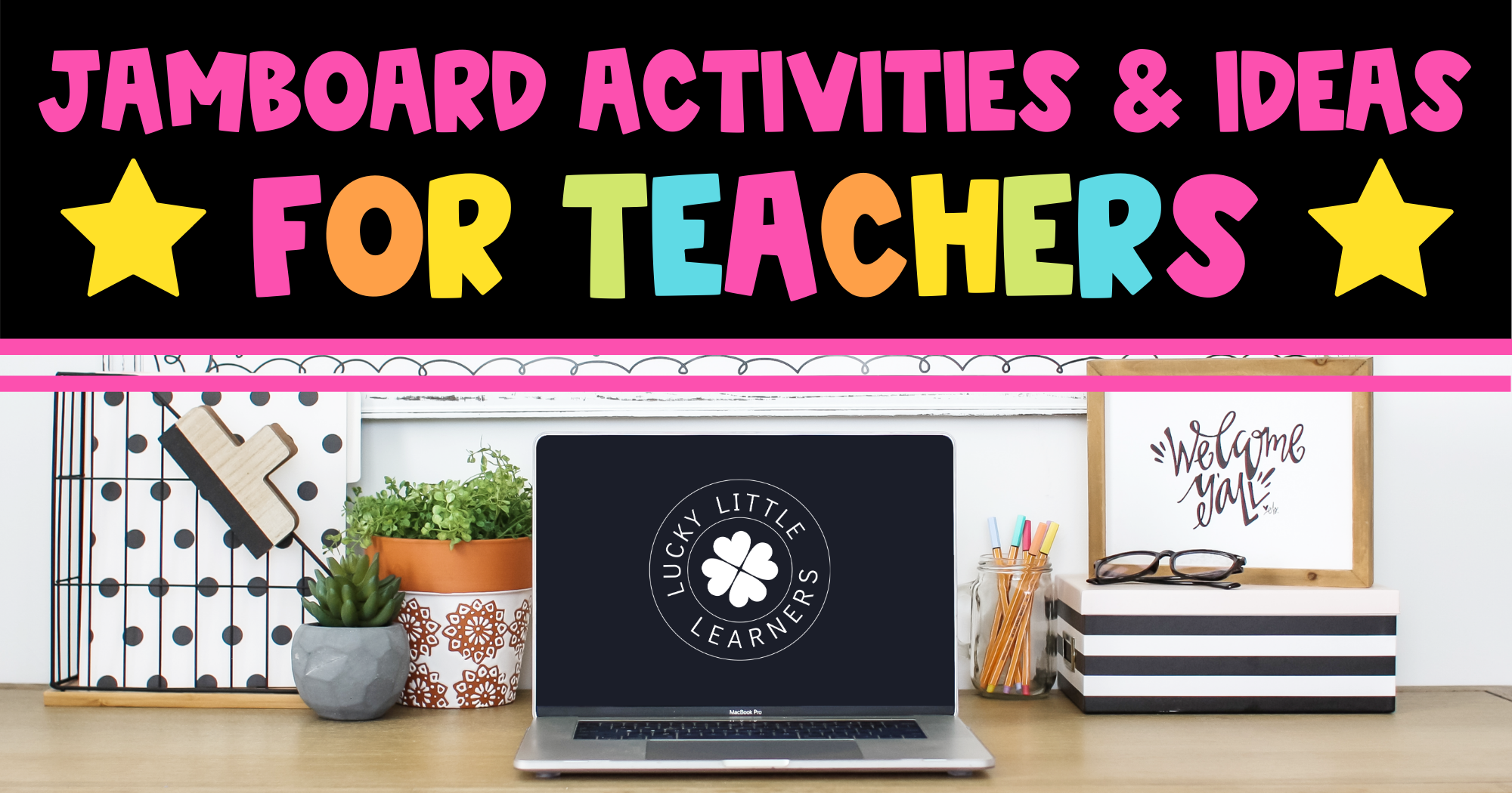 Jamboard Ideas and Activities for Teachers