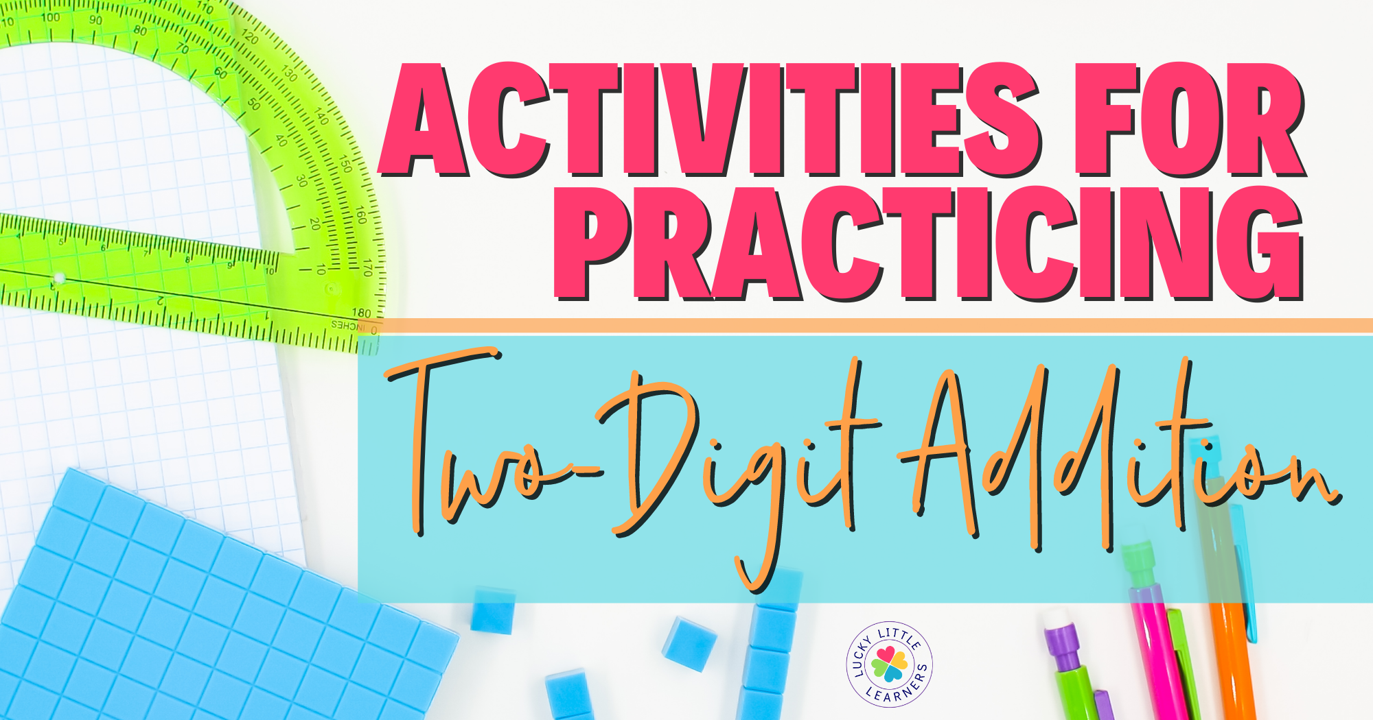 Activities for Practicing Two-Digit Addition